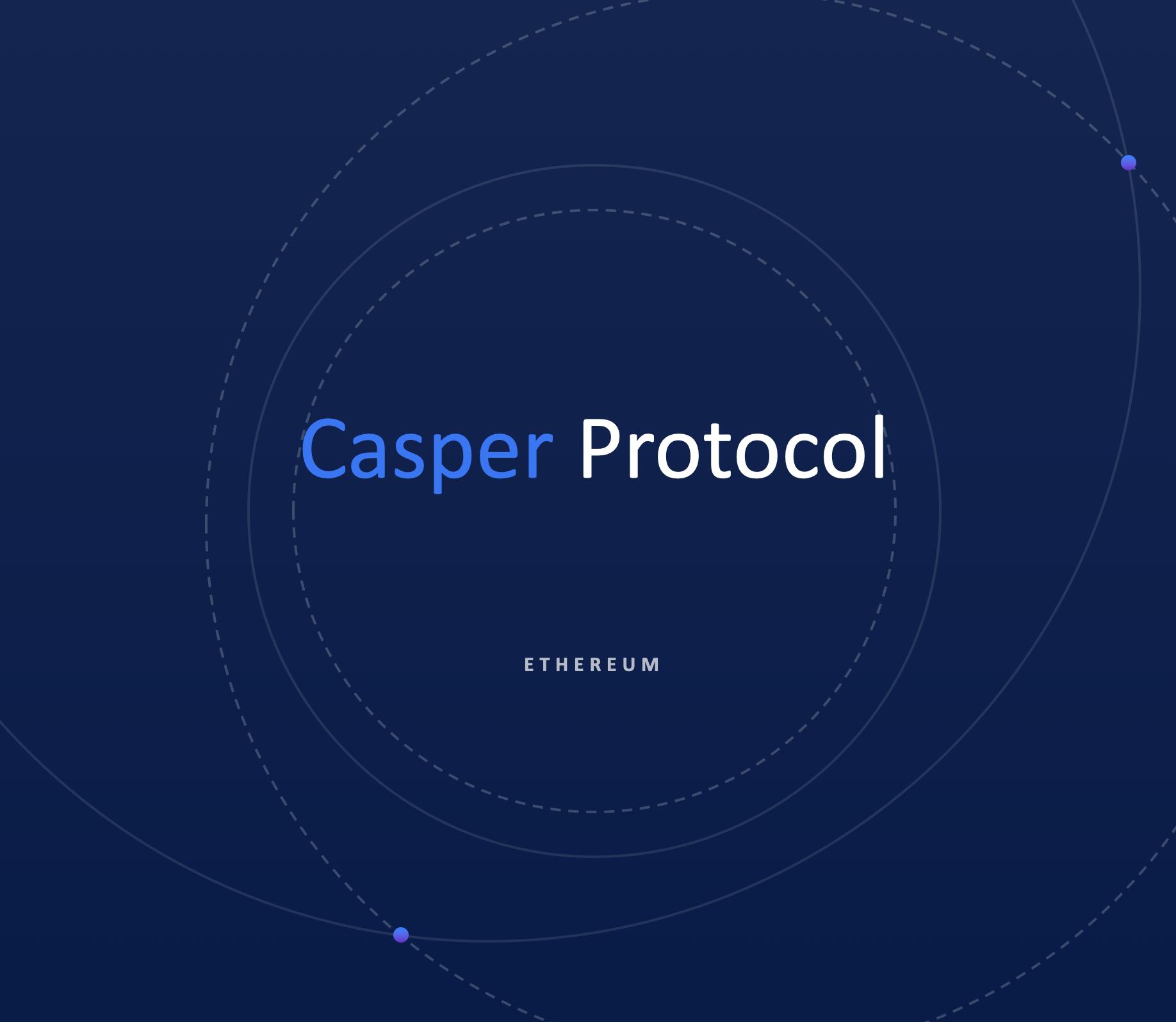Casper Protocol